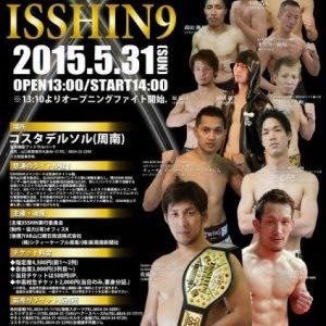 ISSHIN9 ~総合格闘技・キックボクシングイベント一心~9弾~